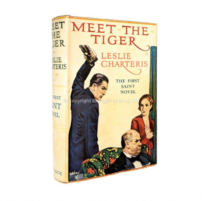 Meet The Tiger by Leslie Charteris Early Reprint Ward Lock & Co c.1929